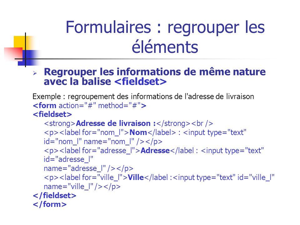 Formulaires : regrouper les éléments