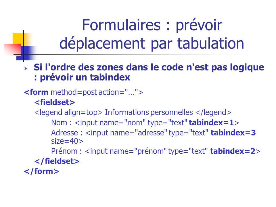 Formulaires : prévoir déplacement par tabulation