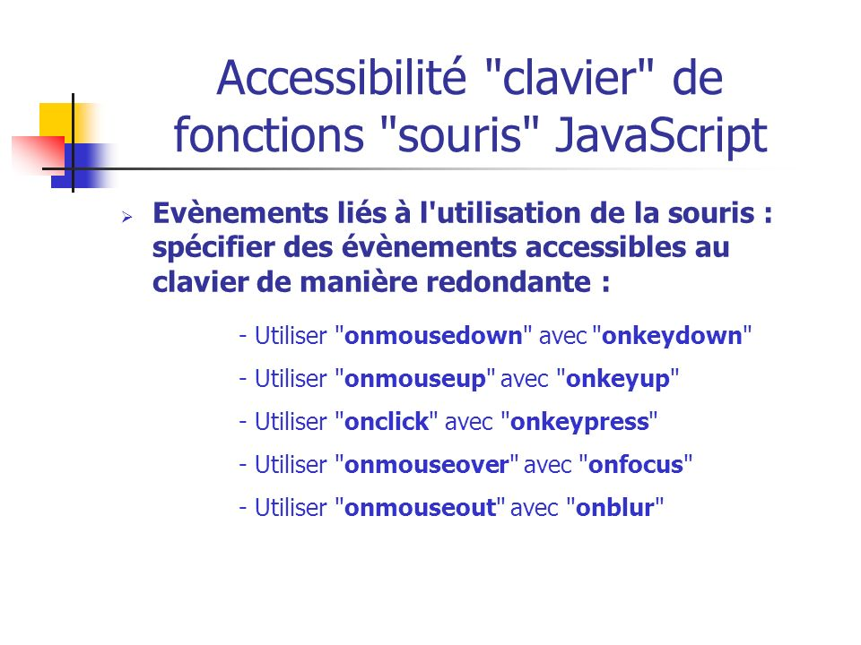 Accessibilité clavier de fonctions souris JavaScript
