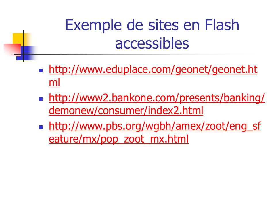 Exemple de sites en Flash accessibles