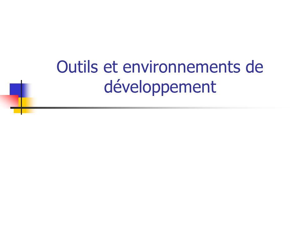 Outils et environnements de développement