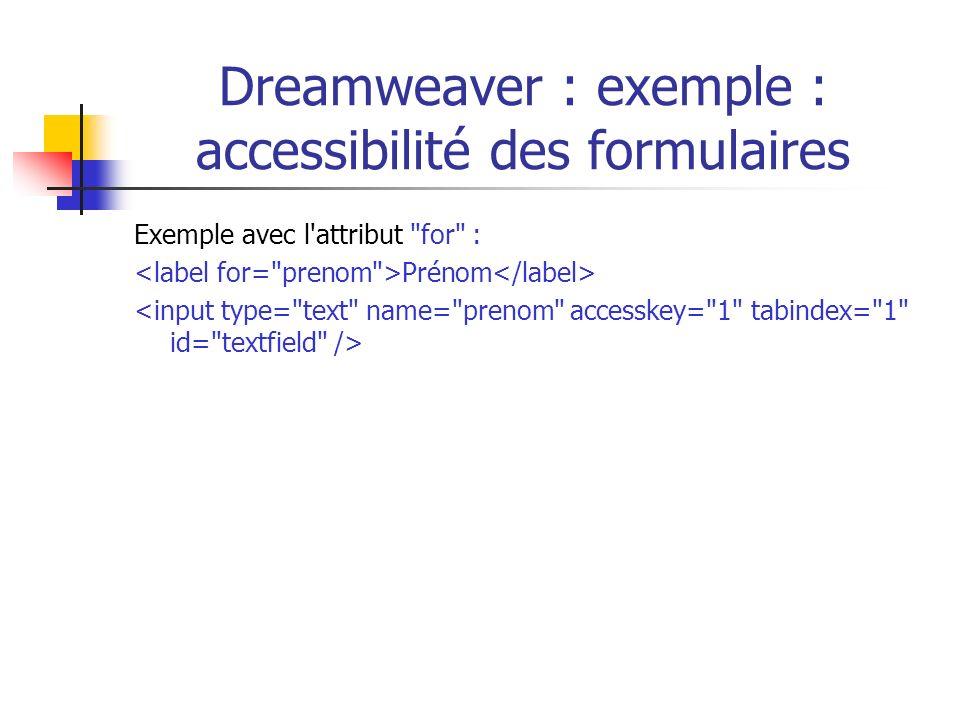 Dreamweaver : exemple : accessibilité des formulaires