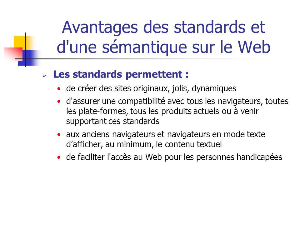 Avantages des standards et d une sémantique sur le Web