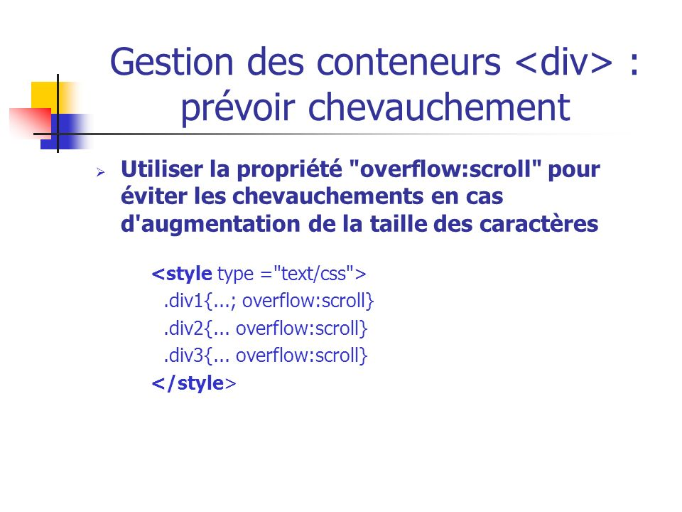 Gestion des conteneurs <div> : prévoir chevauchement