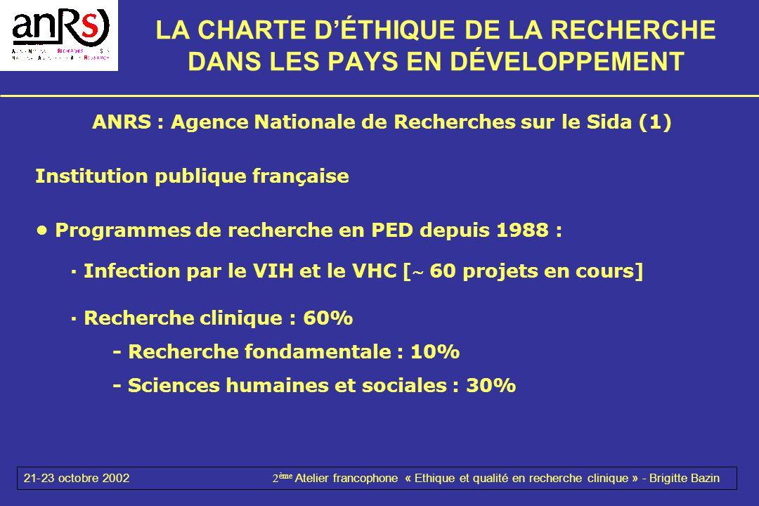 LA CHARTE D'ÉTHIQUE DE LA RECHERCHE DANS LES PAYS EN DÉVELOPPEMENT