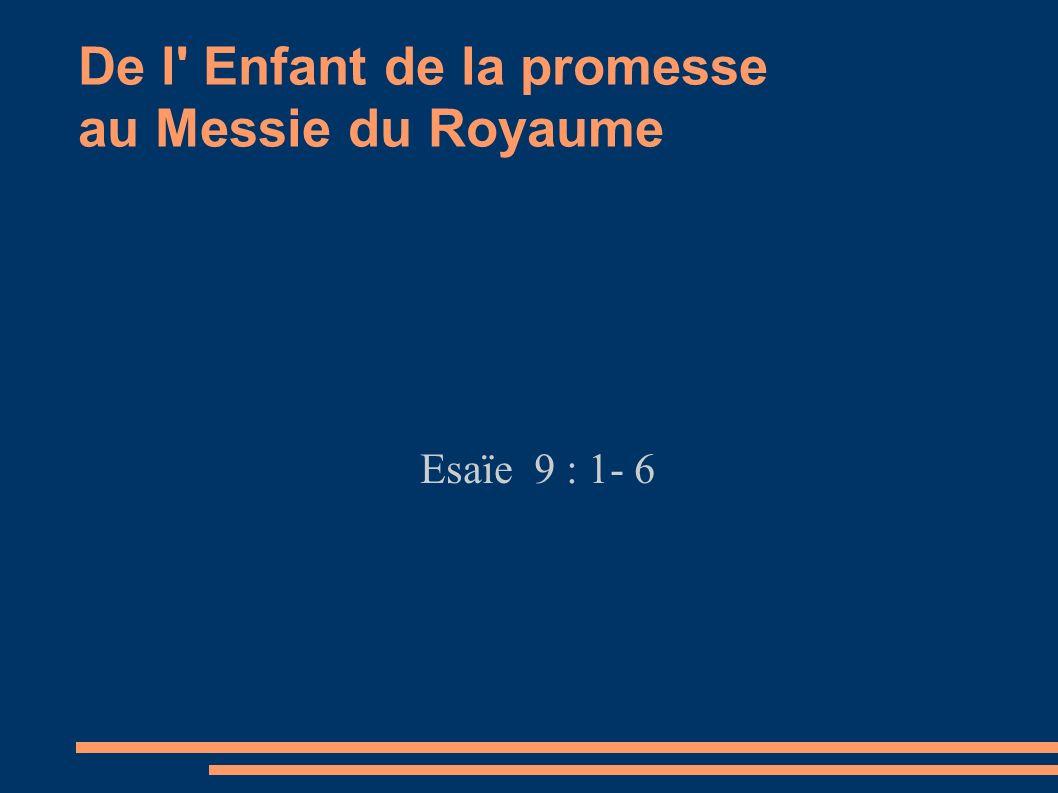 De l Enfant de la promesse au Messie du Royaume