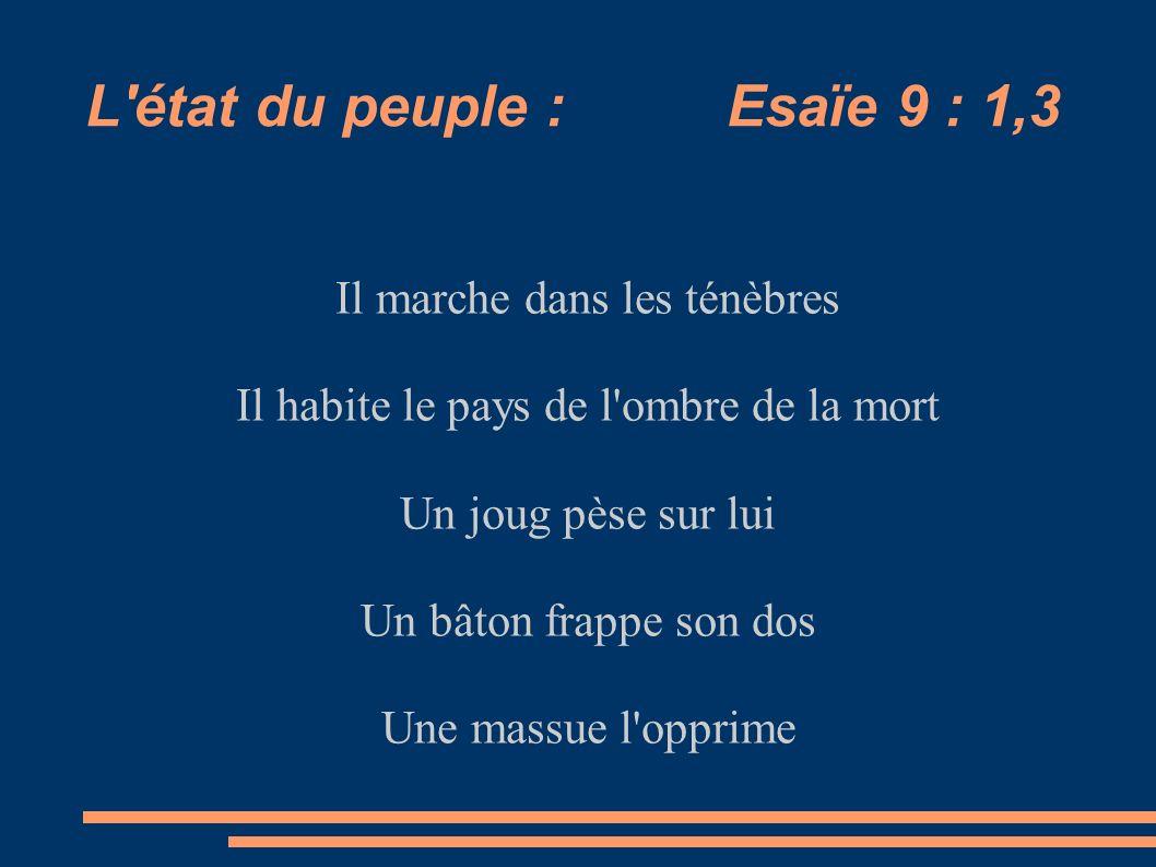 L état du peuple : Esaïe 9 : 1,3