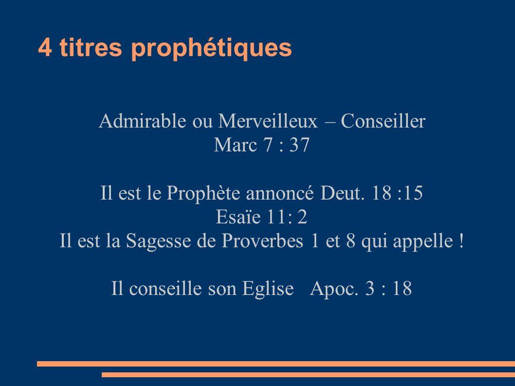 4 titres prophétiques Admirable ou Merveilleux – Conseiller