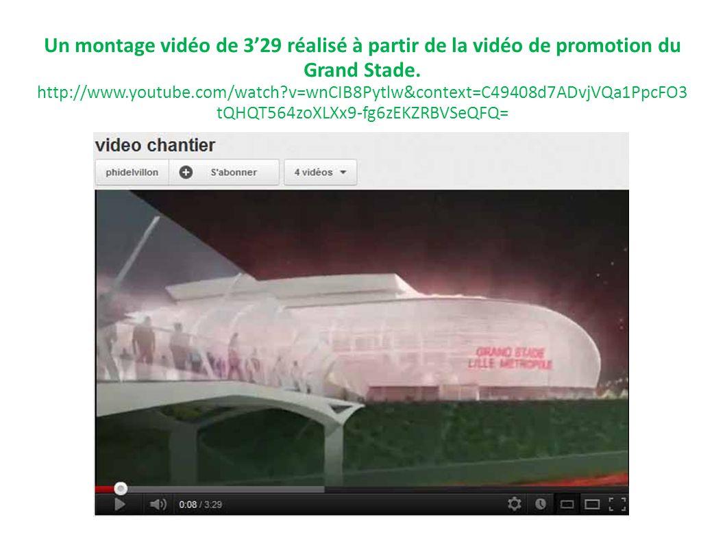Un montage vidéo de 3'29 réalisé à partir de la vidéo de promotion du Grand Stade. http://www.youtube.com/watch v=wnCIB8Pytlw&context=C49408d7ADvjVQa1PpcFO3tQHQT564zoXLXx9-fg6zEKZRBVSeQFQ=