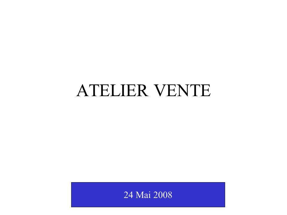 ATELIER VENTE 24 Mai 2008