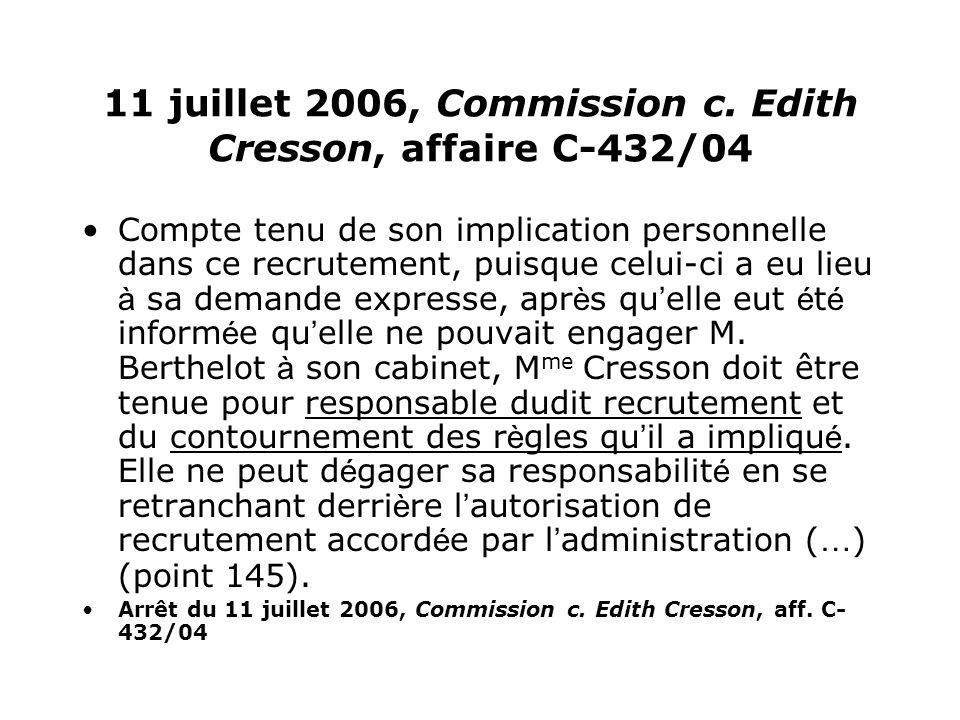 11 juillet 2006, Commission c. Edith Cresson, affaire C-432/04