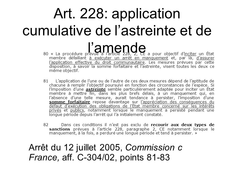 Art. 228: application cumulative de l'astreinte et de l'amende