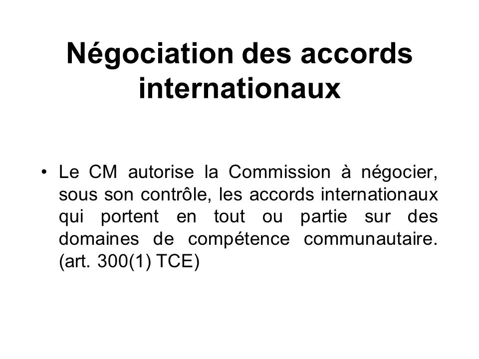 Négociation des accords internationaux