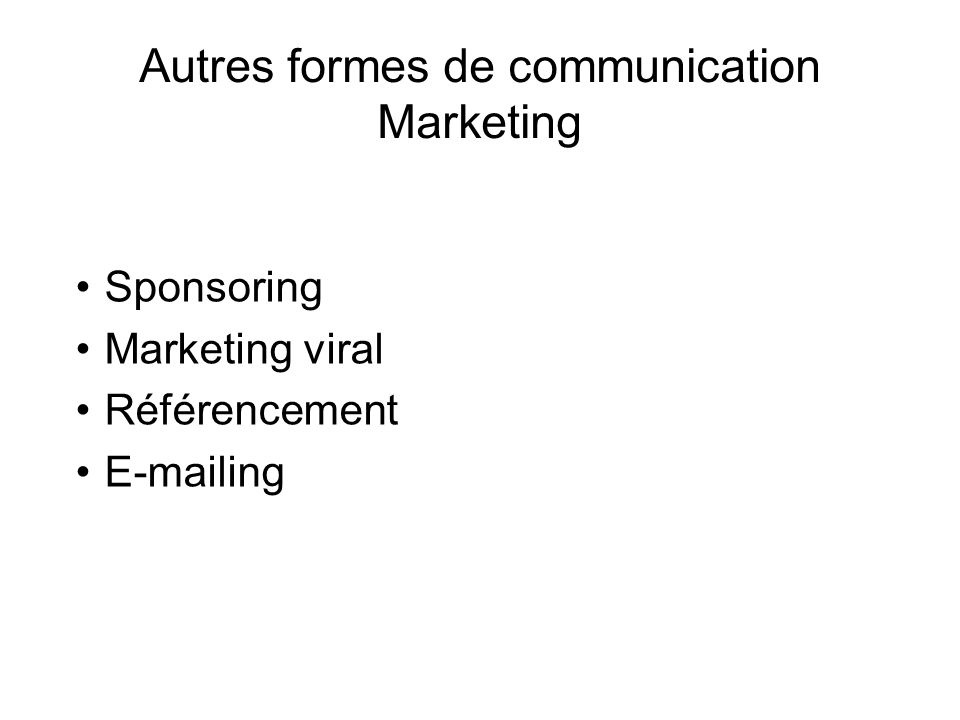 Autres formes de communication Marketing