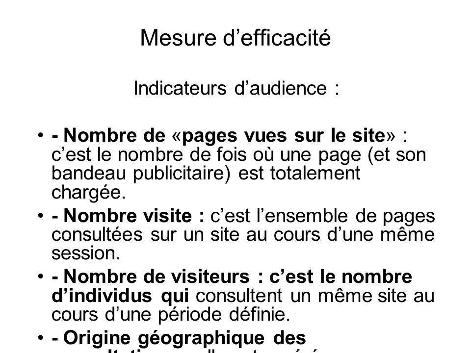 Indicateurs d'audience :