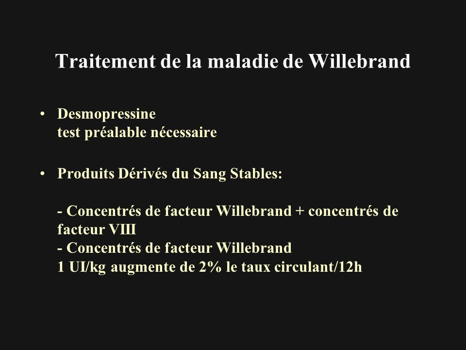Traitement de la maladie de Willebrand