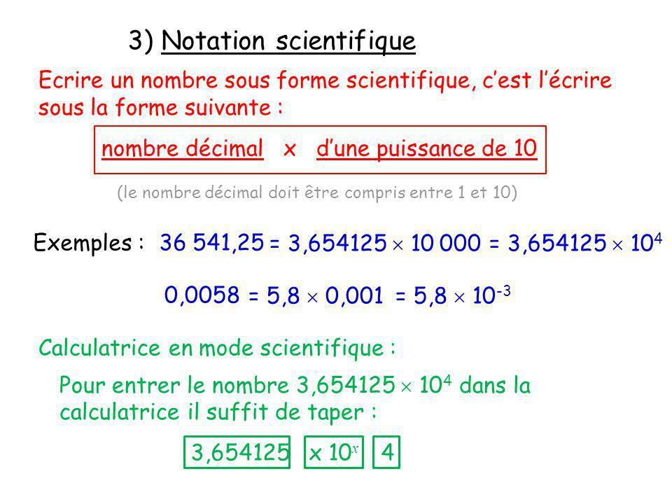 3) Notation scientifique