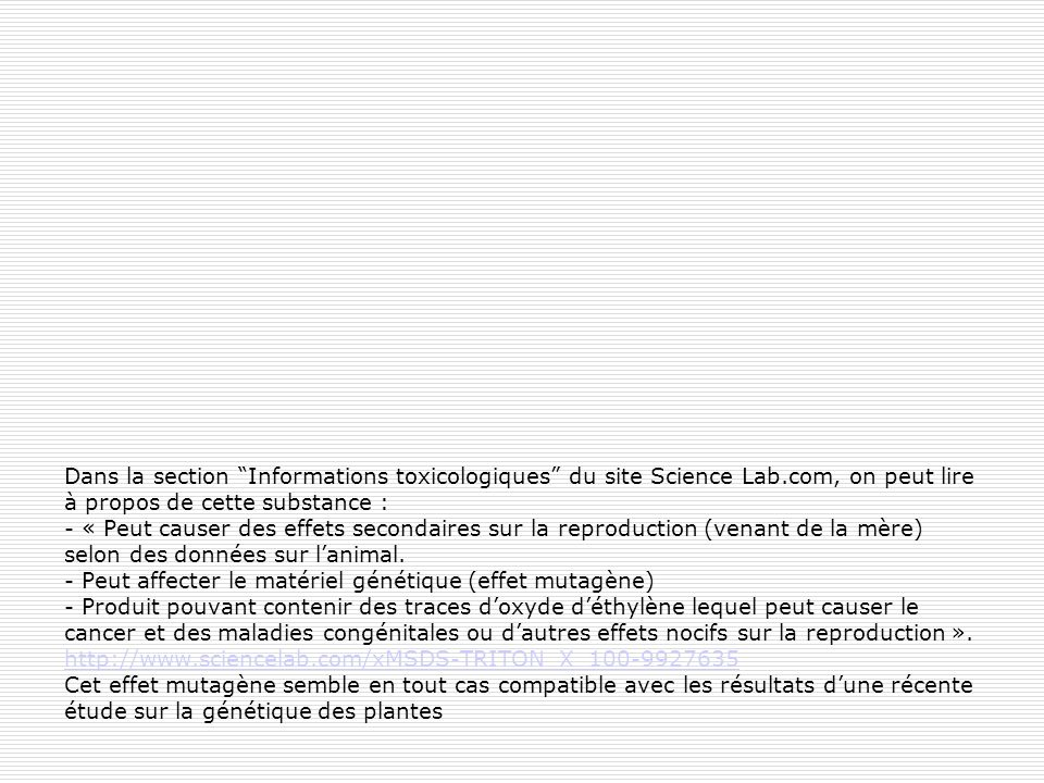 Dans la section Informations toxicologiques du site Science Lab