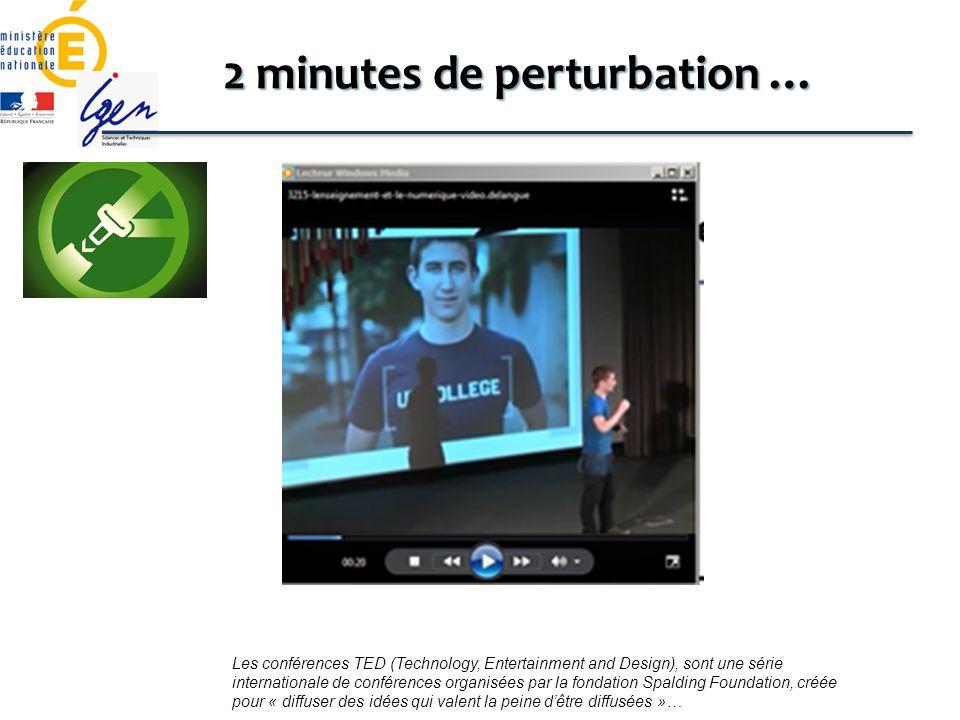 2 minutes de perturbation …