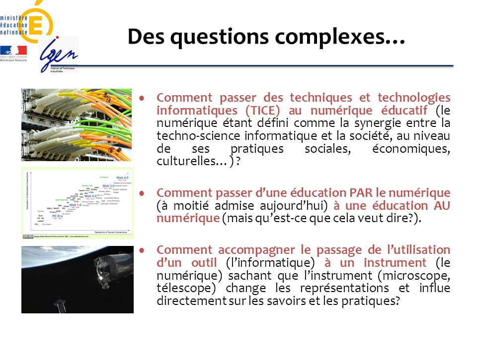 Des questions complexes…