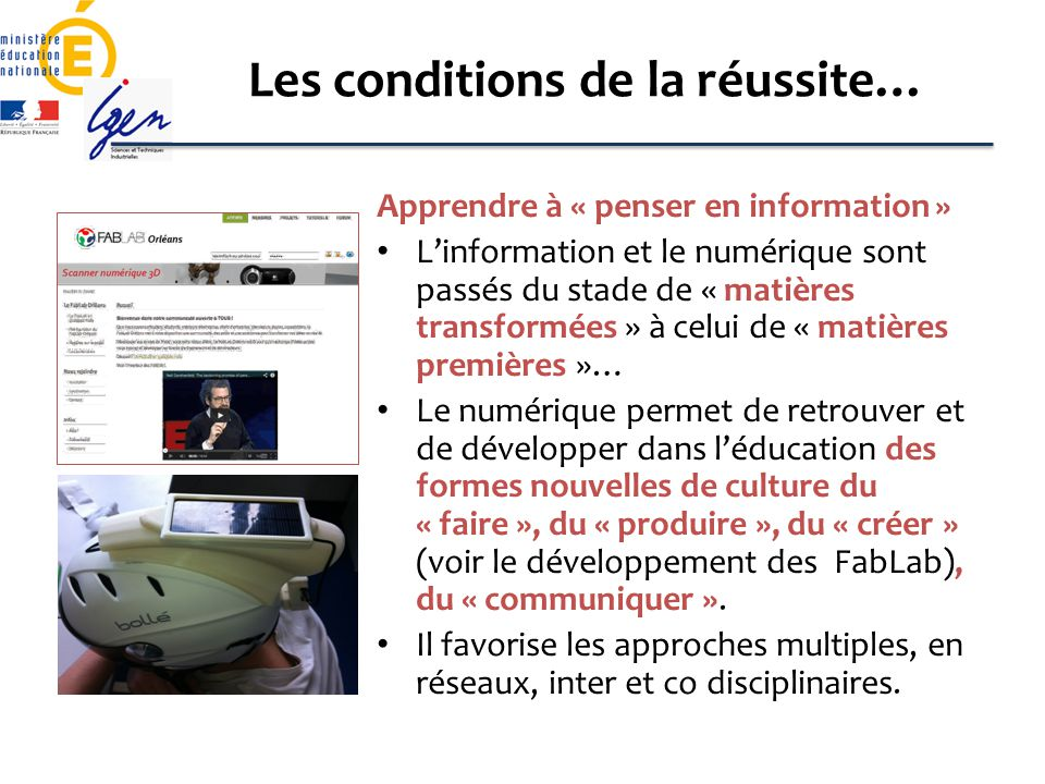 Les conditions de la réussite…