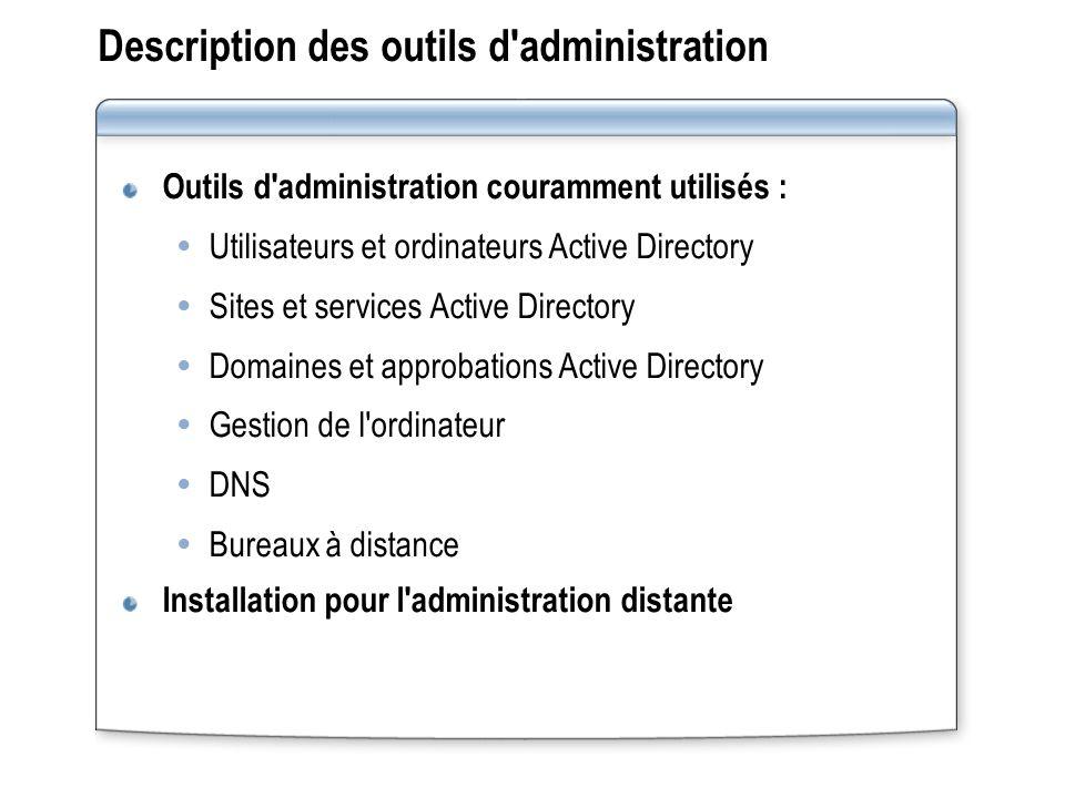Description des outils d administration