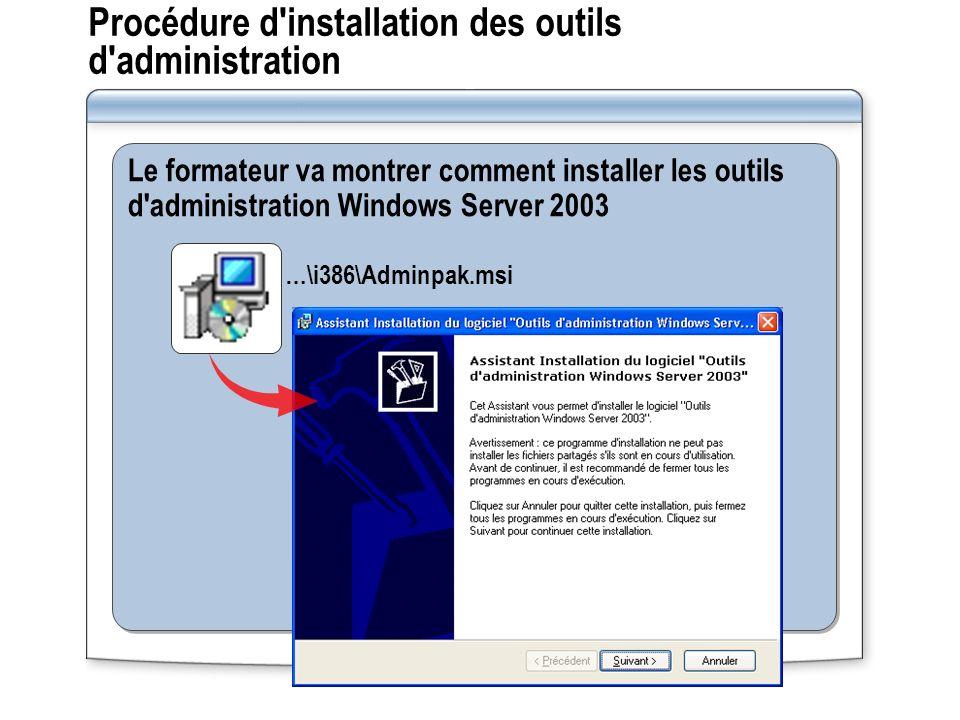 Procédure d installation des outils d administration