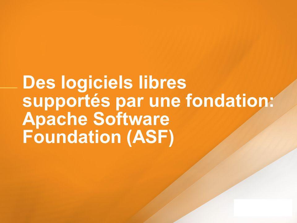 Des logiciels libres supportés par une fondation: Apache Software Foundation (ASF)
