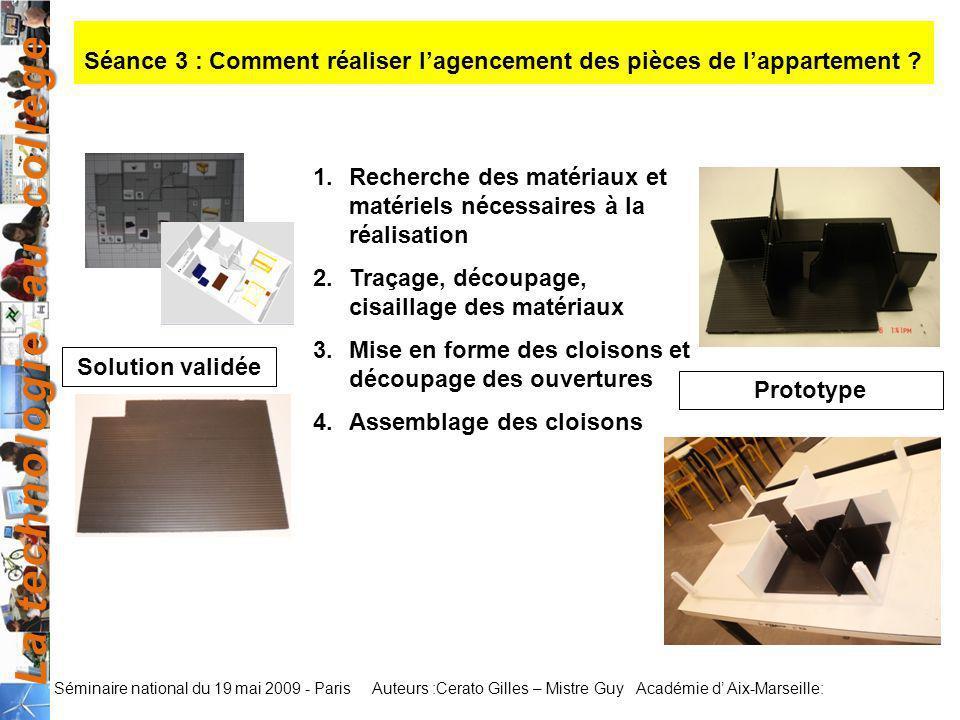 Séance 3 : Comment réaliser l'agencement des pièces de l'appartement