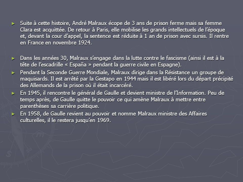 Suite à cette histoire, André Malraux écope de 3 ans de prison ferme mais sa femme Clara est acquittée. De retour à Paris, elle mobilise les grands intellectuels de l'époque et, devant la cour d'appel, la sentence est réduite à 1 an de prison avec sursis. Il rentre en France en novembre 1924.