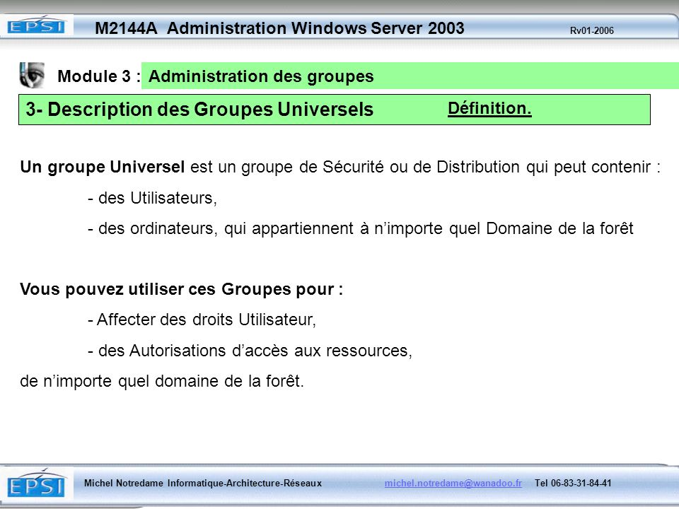 3- Description des Groupes Universels