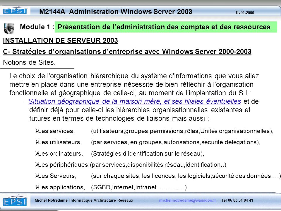 Présentation de l'administration des comptes et des ressources