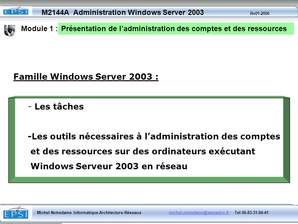 Famille Windows Server 2003 :
