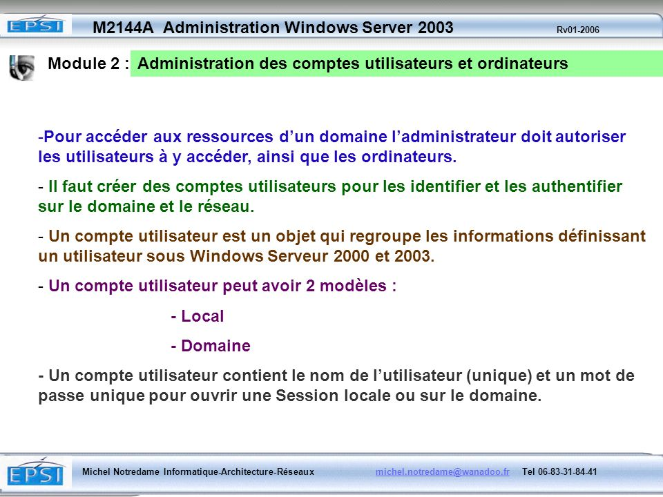 Module 2 :Administration des comptes utilisateurs et ordinateurs.
