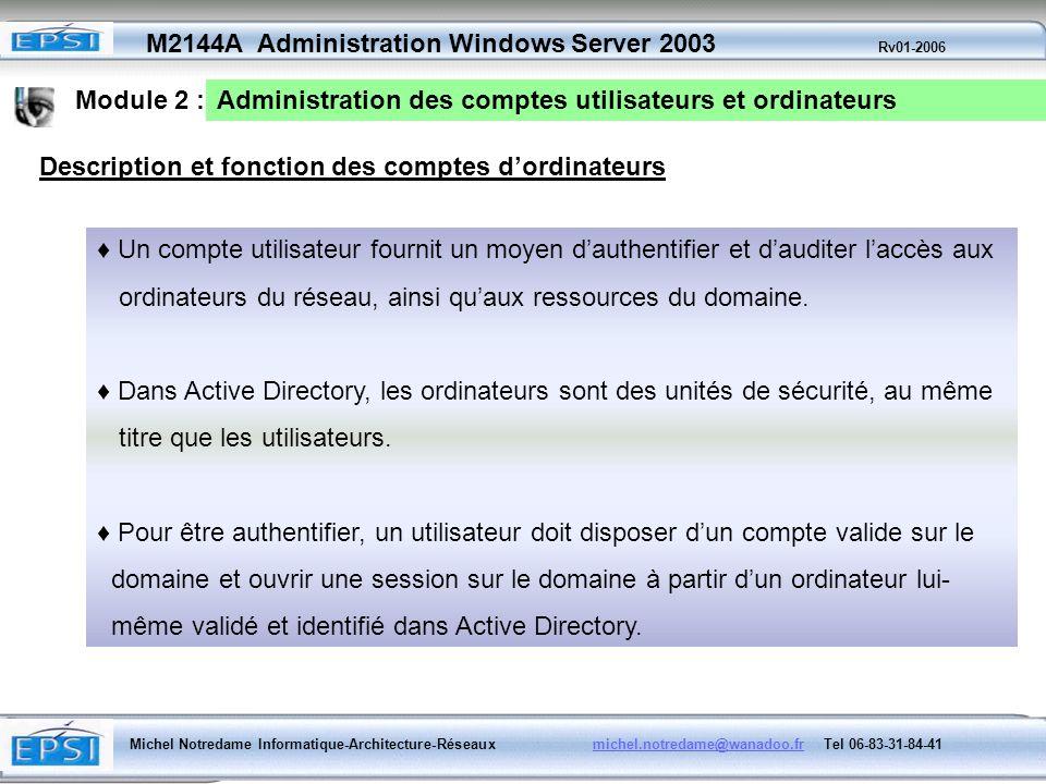 Module 2 : Administration des comptes utilisateurs et ordinateurs. Description et fonction des comptes d'ordinateurs.
