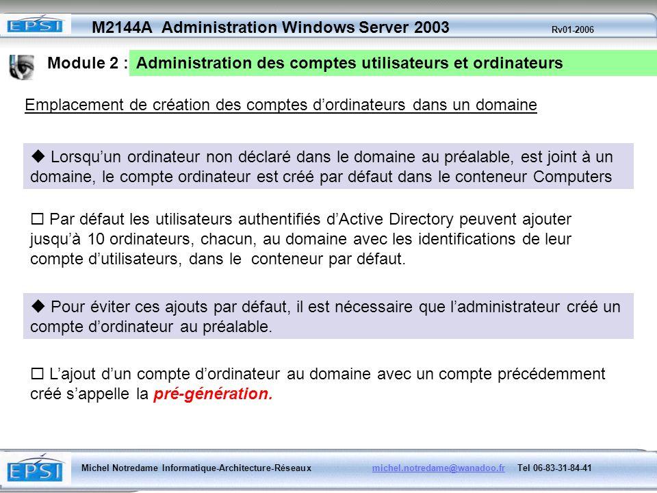 Module 2 :Administration des comptes utilisateurs et ordinateurs. Emplacement de création des comptes d'ordinateurs dans un domaine.