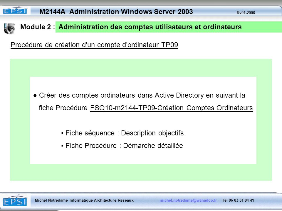 Module 2 : Administration des comptes utilisateurs et ordinateurs. Procédure de création d'un compte d'ordinateur TP09.