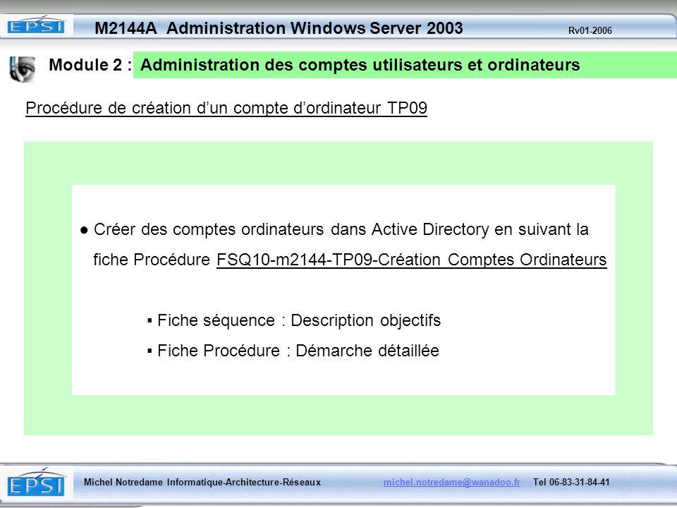 Module 2 :Administration des comptes utilisateurs et ordinateurs. Procédure de création d'un compte d'ordinateur TP09.