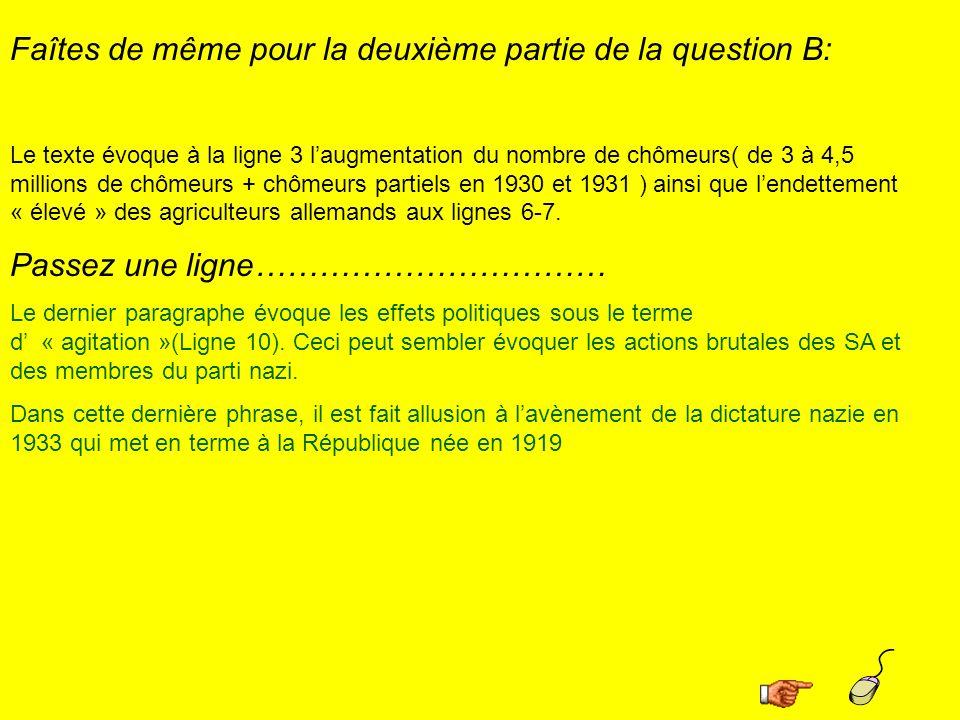 Faîtes de même pour la deuxième partie de la question B: