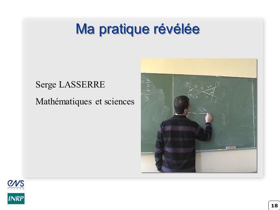 Ma pratique révélée Serge LASSERRE Mathématiques et sciences