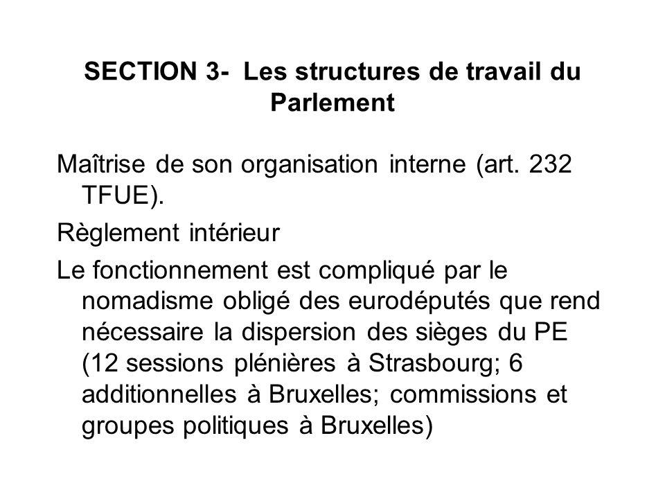 SECTION 3- Les structures de travail du Parlement
