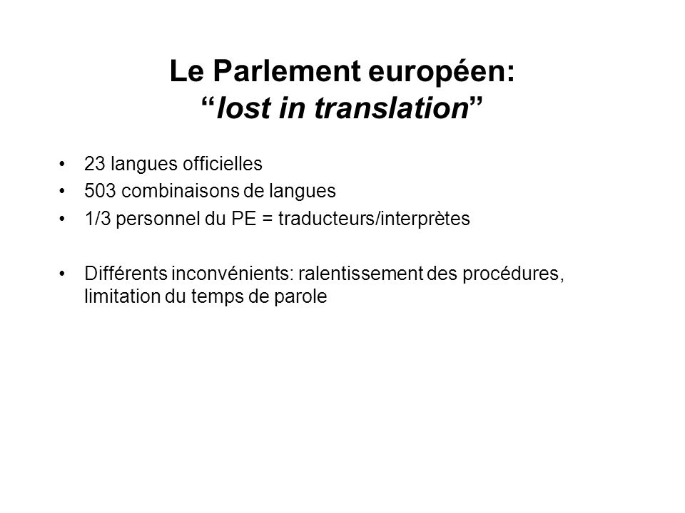 Le Parlement européen: lost in translation
