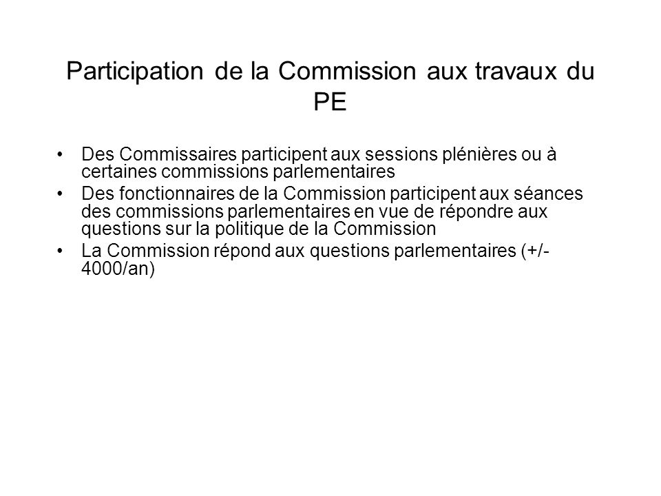 Participation de la Commission aux travaux du PE