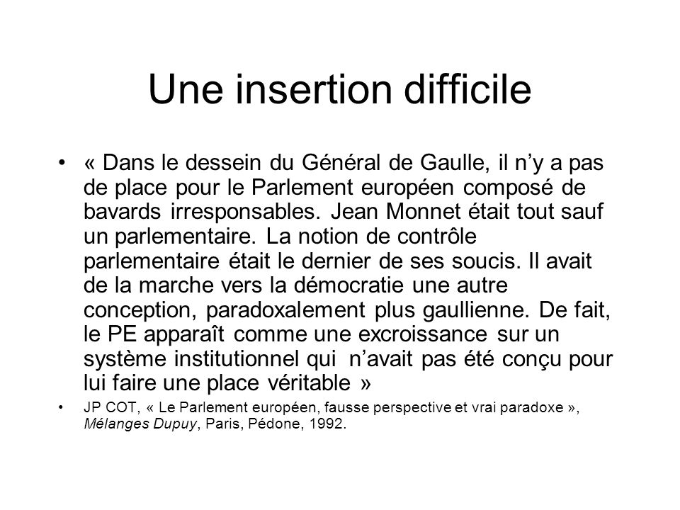 Une insertion difficile