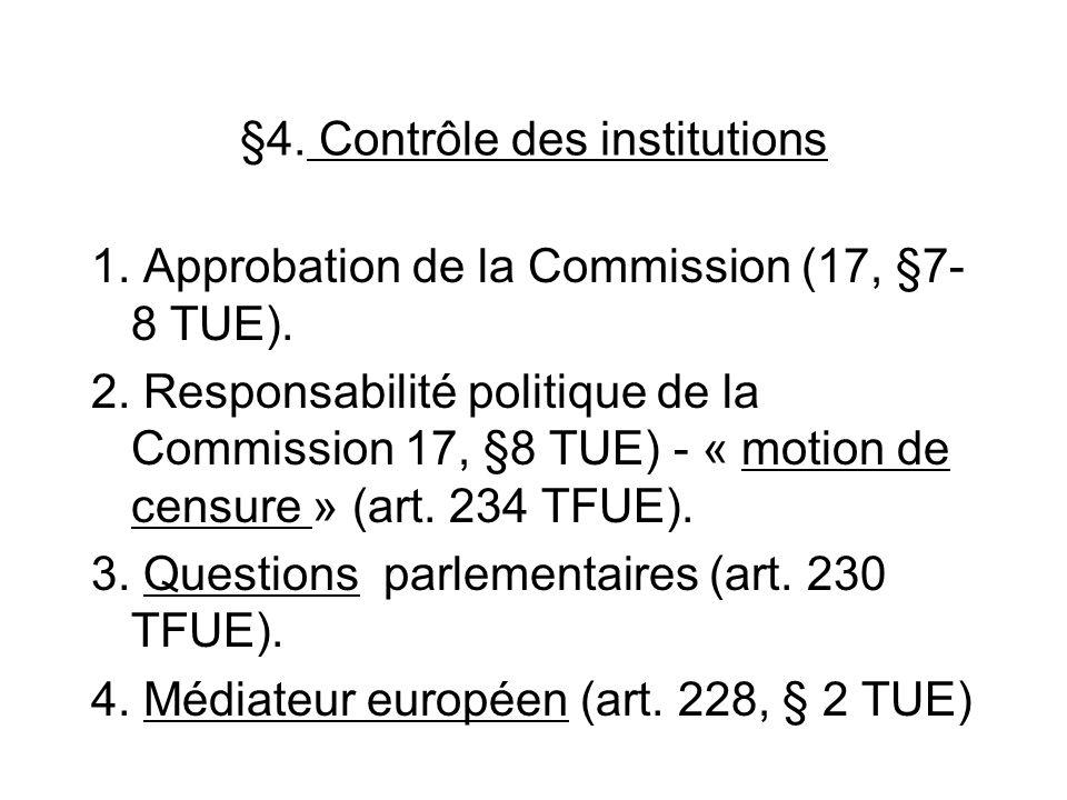 §4. Contrôle des institutions