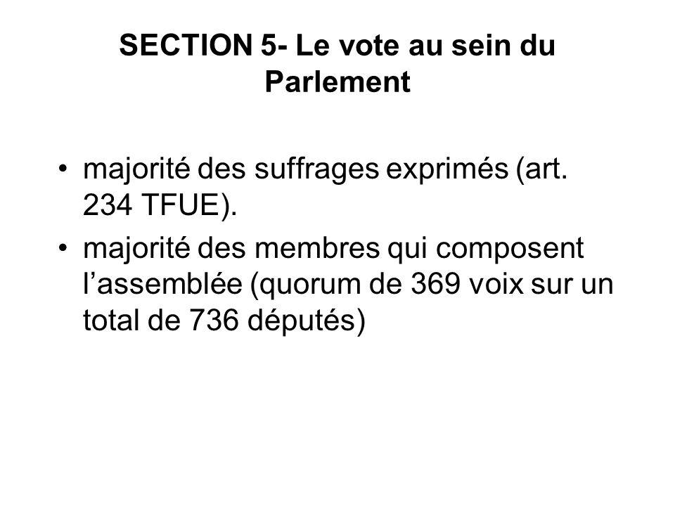 SECTION 5- Le vote au sein du Parlement