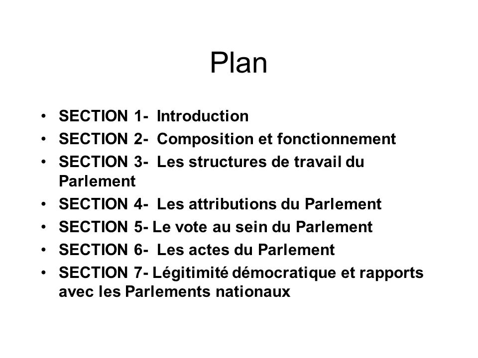 Plan SECTION 1- Introduction SECTION 2- Composition et fonctionnement