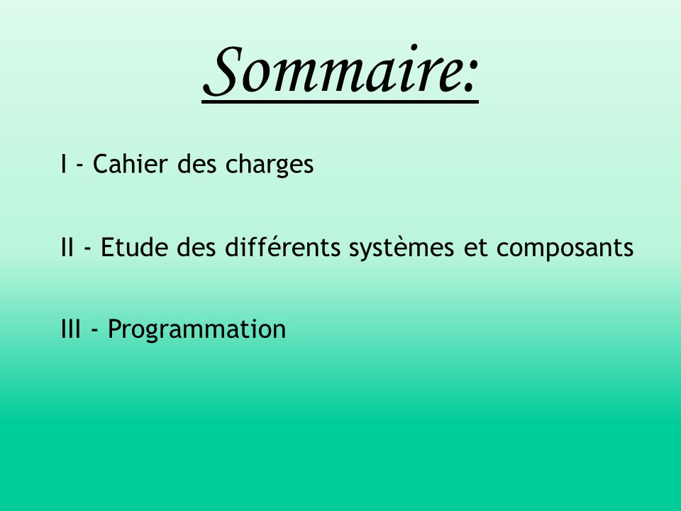 Sommaire: I - Cahier des charges