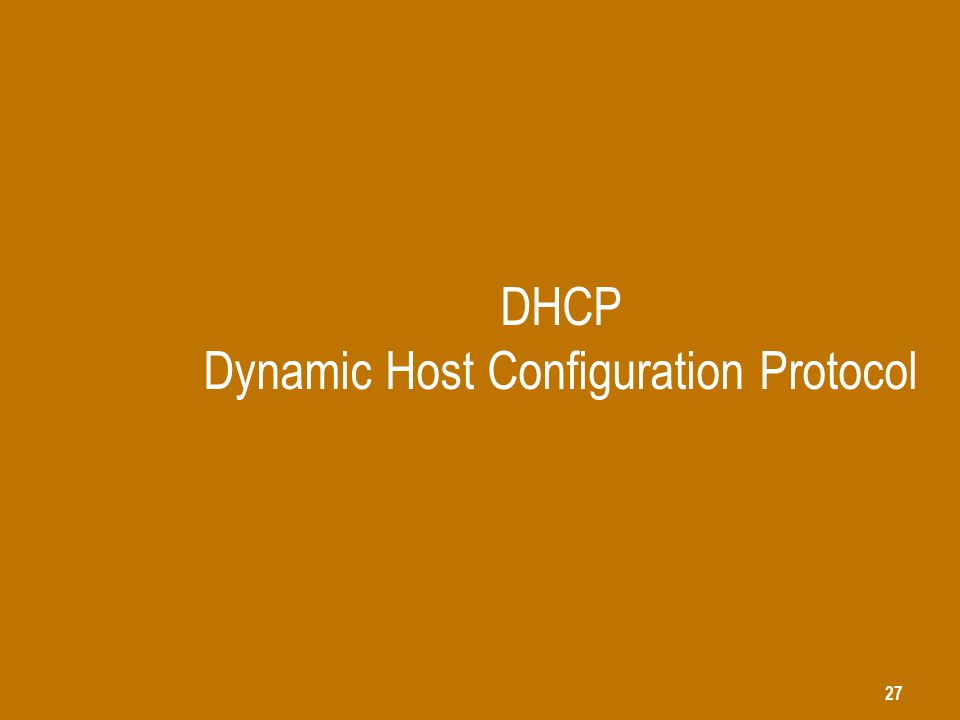 DHCP Dynamic Host Configuration Protocol