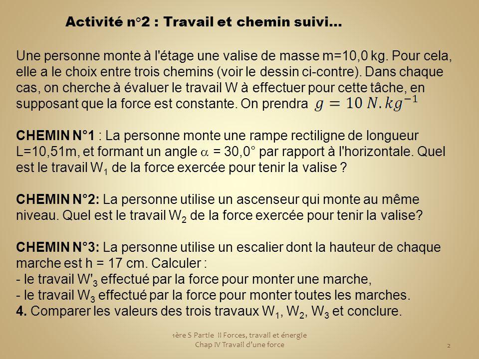 Activité n°2 : Travail et chemin suivi...